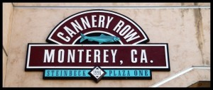 Cannery Row, Monterey, CA